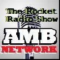 Rocket Radio Show LIVE #AMBNetwork