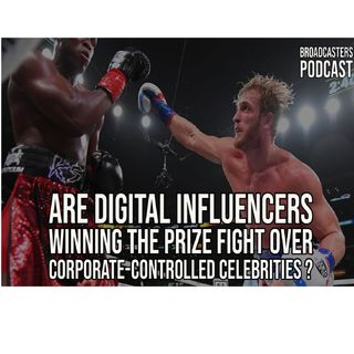 Are Digital Influencers Winning The Prize Fight Over Corporate-Controlled Celebrities? BP061821-179