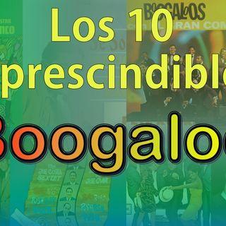 Los 10 Imprescindibles - Boogaloo