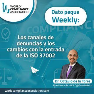 E49 El Dato Weekly: Los canales de denuncias y los cambios con la entrada de la ISO 37002
