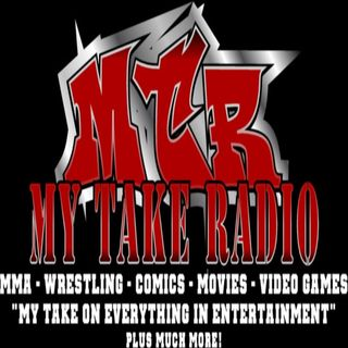My Take Radio-Episode 205