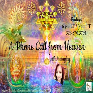A Phone Call from Heaven Show ~ 6September2019