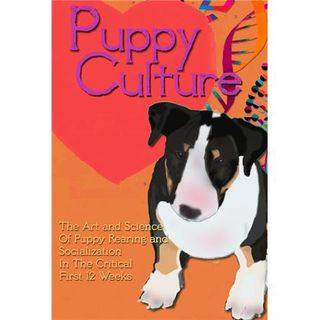 Puppy Rearing and Socialization