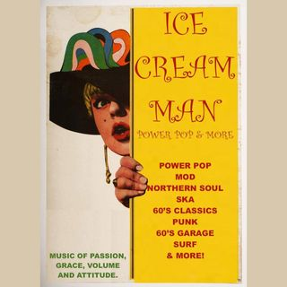 Ice Cream Man Power Pop And More #325