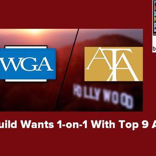 Writers Guild Wants 1-on-1 With Top 9 Agencies; Actor/Filmmaker Eric Schumacher:  BP 06.20.19