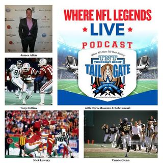 NFL Legends Nick Lowery, Vencie Glenn, Tony Collins, Plus James Allen Join Us...