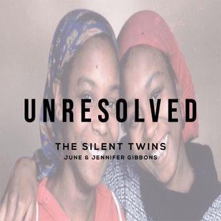 The Silent Twins (June & Jennifer Gibbons)