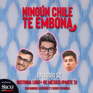 Ep 52 Historia LGBT+ de México (parte 3) con Gabriel Gutiérrez y Gerry Espinosa