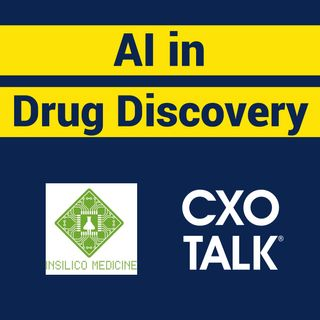 Drug Discovery and AI with Alex Zhavoronkov, CEO, Insilico Medicine