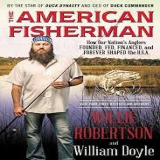 Willie Robertson The American Fisherman
