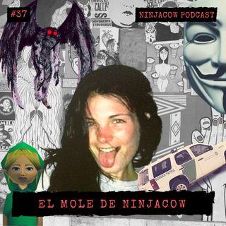 #37 - El mole de Ninjacow