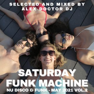 #122 - Saturday Disco Machine - May 2021 vol.2.