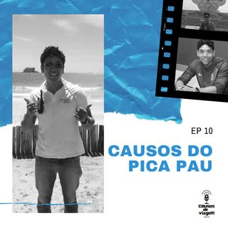 Ep 10 - Causos do Pica-Pau