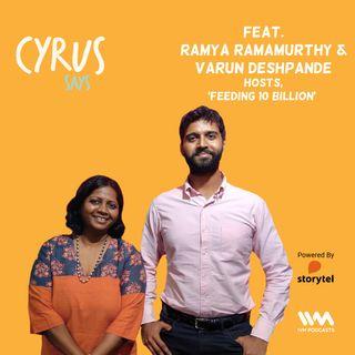 Ep. 447: Feat. Ramya Ramamurthy & Varun Deshpande