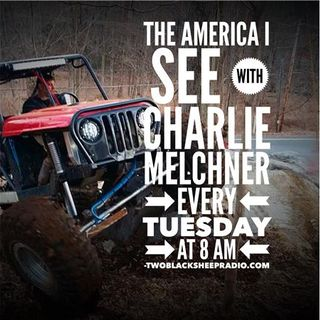 #25 | The America I See with Charlie Melchner