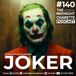 #140 - Joker Movie: A Designers' Review and a Disturbing Theater Experience
