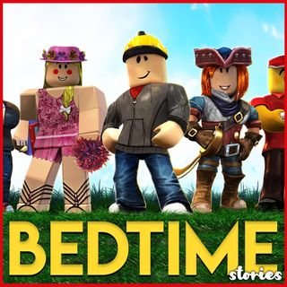 Roblox - Bedtime Story