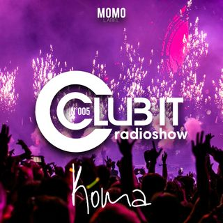 Club it - Episode 005 - Koma