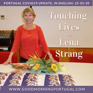 Portugal Covid news & weather update PLUS 'Touching Lives' with Lena Strang