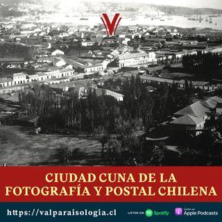 Ciudad cuna de la fotografía y de la postal chilena. | Archivo de Papel