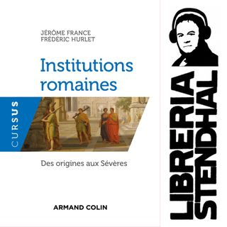 Jérôme France - Institutions romaines. Des origines aux Sévères