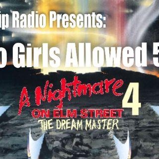 Big Lip Radio Presents: No Girls Allowed 56 - A Nightmare On Elm Street 4