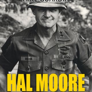 Big Blend Radio: Mike Guardia - Hal Moore on Leadership