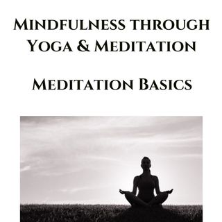 Meditation Basics | Mindfulness Course