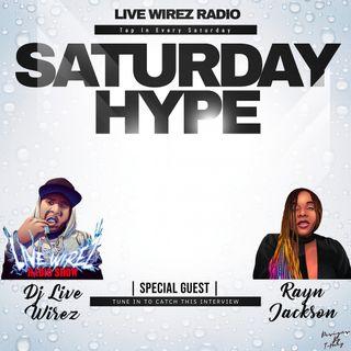 Hype Saturdays w/ Mikey Jarrett