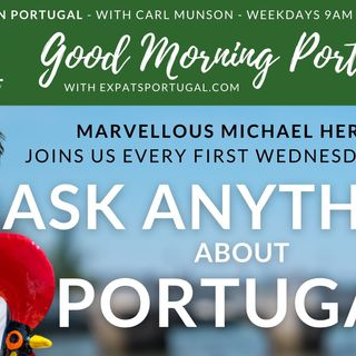 Ask ANYTHING about Portugal with Michael Heron on the GMP!