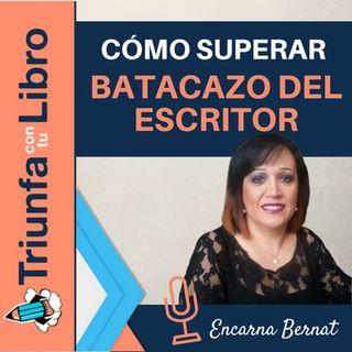 Cómo superar el batacazo del escritor con @EncarnaBernat