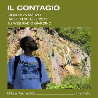 Il Contagio & Attarus: il giusto mix tra atmosfere profonde e sonorità articolate - Dillo a Karmadillo - s01e14