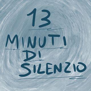 13 Minuti di Silenzio
