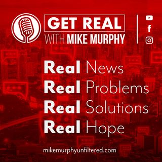 Get Real with Mike Murphy