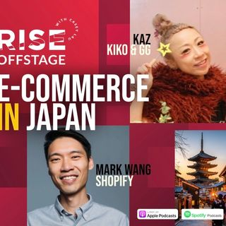 The E-Commerce Opportunity in Japan with Mark Wang of Shopify and Kaz of kiko & gg