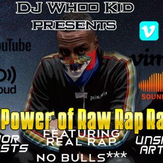 The Power Of Real Raw Rap Radio