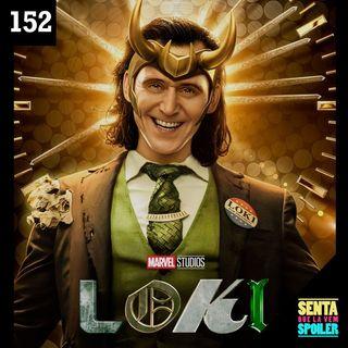 EP 152 - Loki