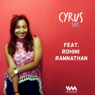 Ep. 238: Feat. RJ Rohini Ramnathan