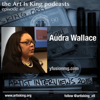 Art Is King podcast 040 - Audra Wallace