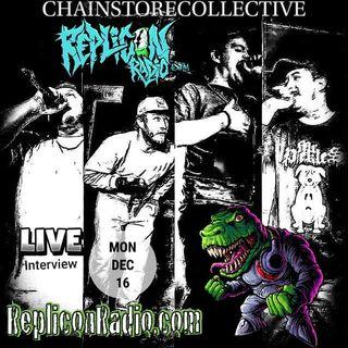 Chain Store Collective Replicon Radio 12/16/19