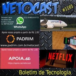 NETOCAST 1165 DE 24/06/2019 - BOLETIM DE TECNOLOGIA