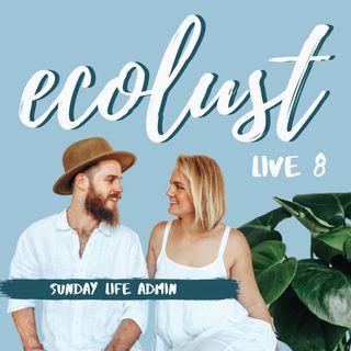 ELP LIVE E8: Sunday Life Admin