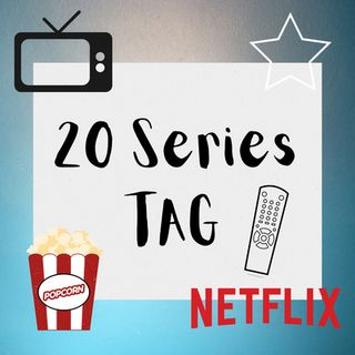 Episodio 5: 20 series TAG