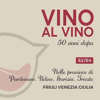 S2 E4 | Nelle province di Pordenone, Udine, Gorizia, Trieste. Friuli Venezia Giulia
