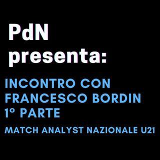 Incontro con Francesco Bordin - 1° Parte