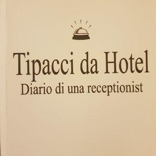 Gemma Formisano : Tipacci Da Hotel - Lunedì 2 Settembre 2013