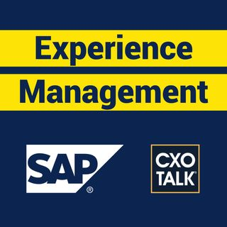 Experience Management (XM) and Customer Experience (CX) with Alicia Tillman, SAP (CxOTalk)