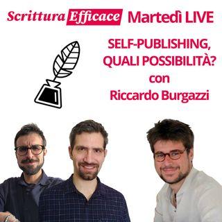 Self-Publishing, quali possibilità? - Con Riccardo Burgazzi