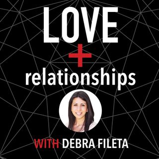 Love + Relationships Podcast