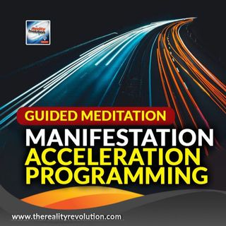 Guided Meditation - Manifestation Acceleration Programming